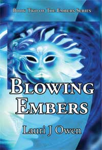 Blowing Embers (Book 2 of The Embers Series)