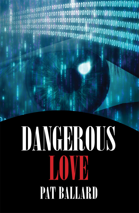 Dangerous Love by Pat Ballard