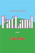 FatLand by Frannie Zellman