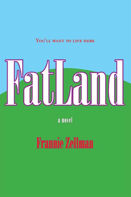 FatLand (Book 1 of The FatLand Trilogy)