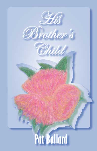 His Brother's Child by Pat Ballard - original cover