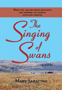 The Singing of Swans by Mary Saracino