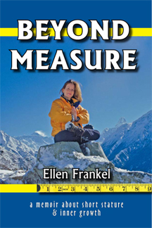 Beyond Measure: A Memoir About Short Stature & Inner Growth by Ellen Frankel