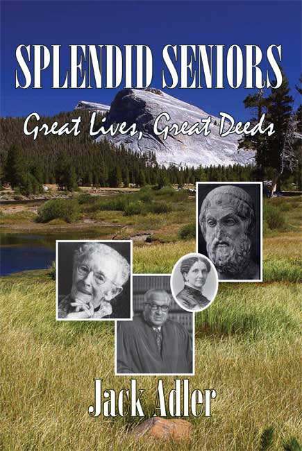 Splendid Seniors: Great Lives, Great Deeds