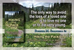 Hiking the Pack Line Moving from Grief to a Joyful Life quote 2
