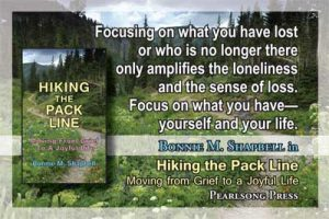 Hiking the Pack Line Moving from Grief to a Joyful Life quote