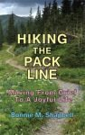 Hiking the Pack Line: Moving from Grief to a Joyful Life by Bonnie M. Shapbell