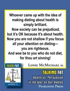 Talking Fat Health vs. Persuasion in the War on Our Bodies